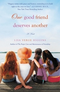 Lisa Verge Higgins - One Good Friend Deserves Another.