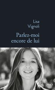 Lisa Vignoli - Parlez-moi encore de lui.
