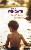 Lisa Wingate - Les enfants du fleuve.