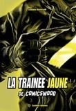 Lisandru Ristorcelli - La traînée jaune de Comicswood.