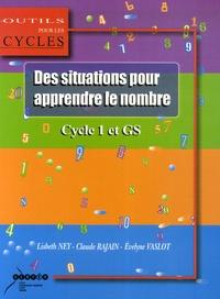 Lisbeth Ney et Claude Rajain - Des situations pour apprendre le nombre - Au cycle 1 et en GS.