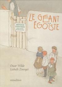 Lisbeth Zwerger et Oscar Wilde - Le géant égoïste.