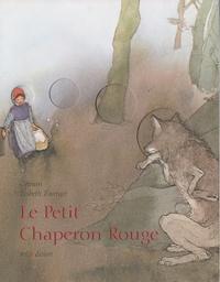 Lisbeth Zwerger et Jacob Grimm - Le Petit chaperon Rouge.