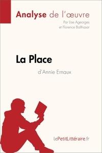 Lise Ageorges et  Florence Balthasar - La Place d'Annie Ernaux (Analyse de l'oeuvre) - Comprendre la littérature avec lePetitLittéraire.fr.