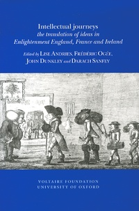 Lise Andries et Frédéric Ogée - Intellectual journeys - The translation of ideas in Enlightenment England, France and Ireland.
