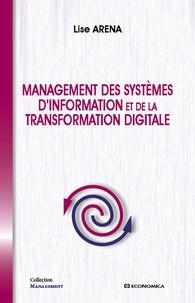 Lise Arena - Management des systèmes d'information et de la transformation digitale.