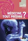 Lise Barnéoud - Médecine : tout prédire ?.
