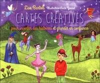 Lise Bartoli - Cartes créatives - Pour inventer des histoires et grandir en confiance.