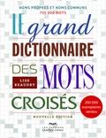 Lise Beaudry - Le grand dictionnaire des mots croisés.