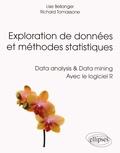 Lise Bellanger et Richard Tomassone - Exploration de données et méthodes statistiques - Data analysis & Data mining avec le logiciel R.