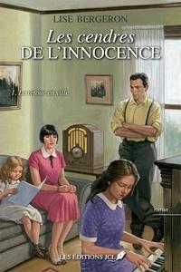 Lise Bergeron - Les cendres de l'innocence  : Le retour en ville.