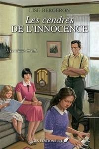 Lise Bergeron - Les cendres de l'innocence - Tome 1, Le retour en ville.