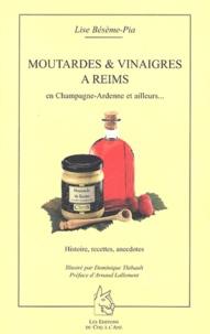 Lise Bésème-Pia - Vinaigres & moutardes à Reims, en Champagne-Ardenne et ailleurs....
