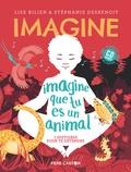 Lise Bilien et Stéphanie Desbenoît - Imagine que tu es un animal - 7 histoires pour te détendre. 1 CD audio