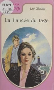 Lise Blanchet et F. Buffière - La fiancée du Tage.