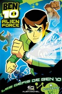 Lise Boëll et Marie-Céline Moulhiac - Ben 10 Alien Force Tome : Les défis de Ben 10.