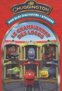 Lise Boëll et Marie-Céline Moulhiac - Le championnat des locos - Mon bloc d'activités + stickers.