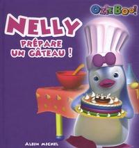 Lise Boëll et Marie-Céline Moulhiac - Nelly prépare un gâteau !.