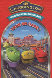 Lise Boëll et Marie-Céline Moulhiac - Tous en gare ! - Mon bloc de coloriage.