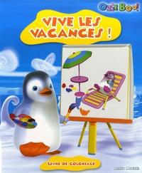 Lise Boëll et Marie-Céline Moulhiac - Vive les vacances! - Livre de coloriage.