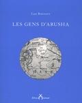 Lise Bonvent - Les gens d'Arusha.