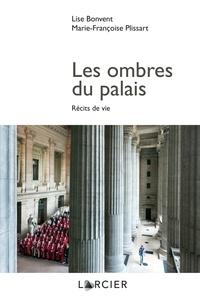 Lise Bonvent - Les ombres du palais - Récits de vie.