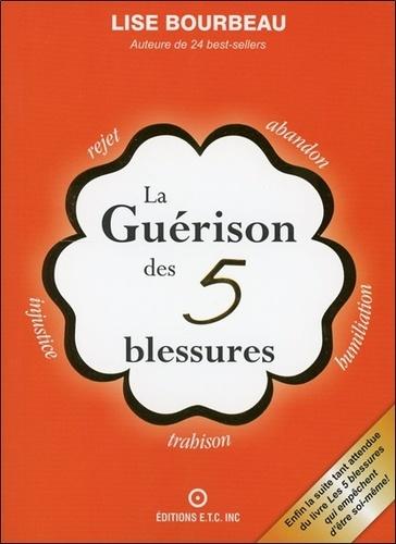 Lise Bourbeau - La Guérison des 5 blessures.