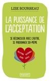 Lise Bourbeau - La puissance de l'acceptation.