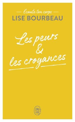 Lise Bourbeau - Les peurs et les croyances - Ecoute ton corps.