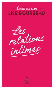 Lise Bourbeau - Les relations intimes - Ecoute ton corps.