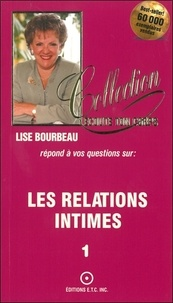 Lise Bourbeau - Les relations intimes.