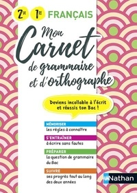 Lise Campy-Weis et Adrien David - Mon carnet d'orthographe et grammaire 2de/1re.