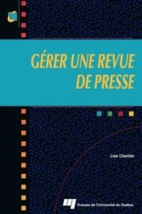 Lise Chartier - Gérer une revue de presse.