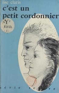 Lise Claris - C'est un petit cordonnier....