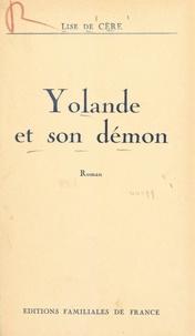 Lise de Cère - Yolande et son démon.