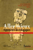 Lise Demailly et Nadia Garnoussi - Aller mieux - Approches sociologiques.