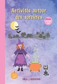 Lise Dhayan et Matéo Duval - Activités autour des sorcières - PS MS GS.