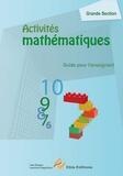 Lise Dhayan et Laurence Deguilloux - Activités mathématiques Grande Section - Guide pour l'enseignant.