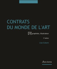 Lise Eckert - Contrats du monde de l'art - Tome 3, Graphiste, illustrateur.