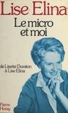 Lise Elina - Le Micro et moi.