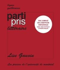 Lise Gauvin - Parti pris littéraire.