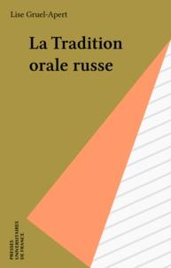 Lise Gruel-Apert - La tradition orale russe.