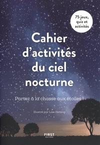 Lise Herzog - Cahier d'activités du ciel nocturne.