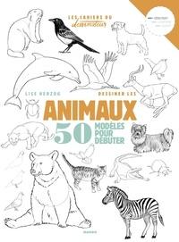 Lise Herzog - Dessiner les animaux - 50 modèles pour débuter.