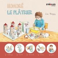 Lise Herzog - Honoré le plâtrier.