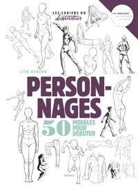 Lise Herzog - Personnages - 50 modèles pour débuter.