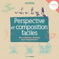 Lise Herzog - Perspective et composition faciles - Des créations réussies tout simplement !.