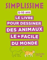 Lise Herzog - Simplissime - Le livre pour dessiner les animaux le plus facile du monde (TP).
