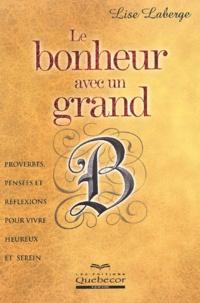 Lise Laberge - Le bonheur avec un grand B.