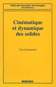 Lise Lamoureux - Cinématique et dynamique des solides.